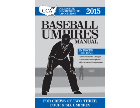 2015 CCA Baseball Umpires Manual