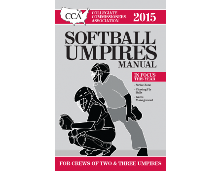 2015 CCA Softball Umpire Manual